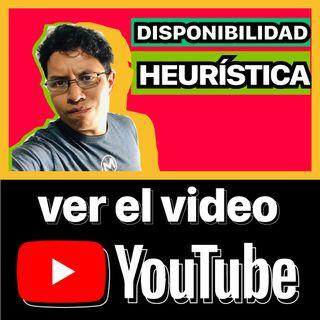 Disponibilidad Heurística || 53/365