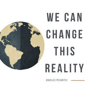 We can change this reality