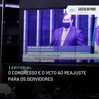 Editorial: O Congresso e o veto ao reajuste para os servidores