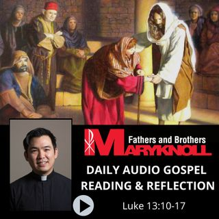 Luke13:10-17, Daily Gospel Reading and Reflection