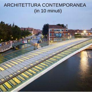 Storia dell'architettura contemporanea (in 10 minuti)