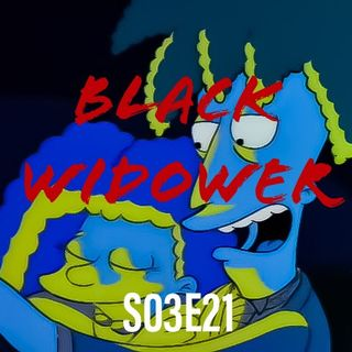 21) S03E021 (Black Widower)