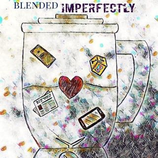 Blended Imperfectly