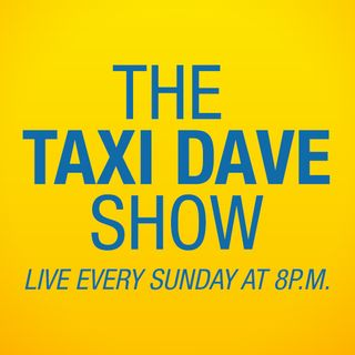 The Taxi Dave Show