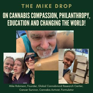 The Mike Drop! Compassion, Philanthropy, Education and Changing the World!