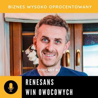 #2 RENESANS WIN OWOCOWYCH - Marcin Bańcerowski