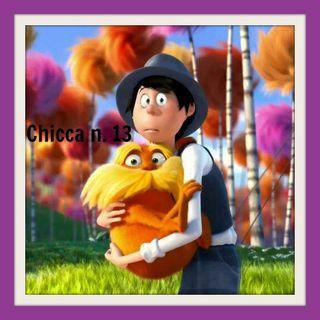 Chicca n. 13: ONCE-LER dal libro IL LORAX del Dott. Seuss