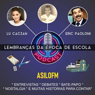 Podcast Lembranças da Época de Escola
