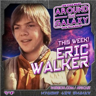 113. Eric Walker: Still Ewoks After All This Time