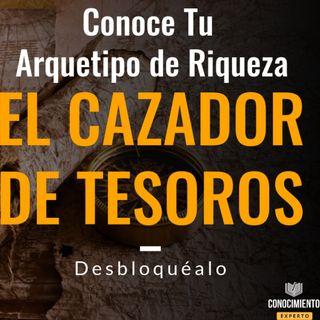 Segundo Arquetipo de Riqueza - El Buscador de Tesoros con Prisa - Episodio exclusivo para mecenas