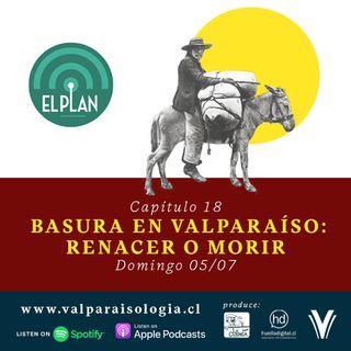Capítulo 18 - Basura en Valparaíso: renacer o morir