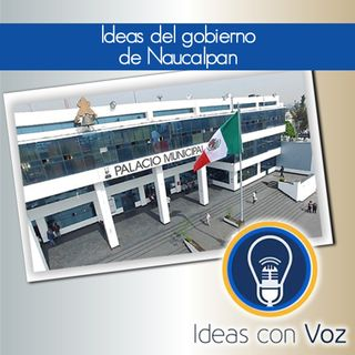 Ideas del gobierno de Naucalpan