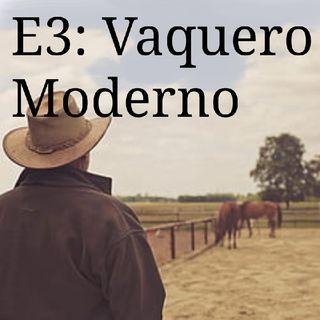 E3: Vaquero Moderno.mp3