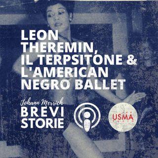 Theremin, il terpsitone e l'American Negro Ballet Company