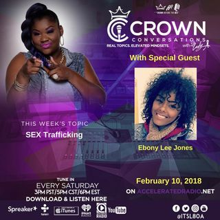 Crown Conversation *Sex Trafficking* 2-10-18
