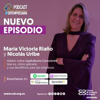 Ep3. Capitalismo consciente con María Victoria Riaño