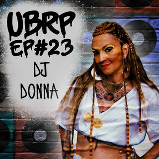 UBRP #23 DJ DONNA