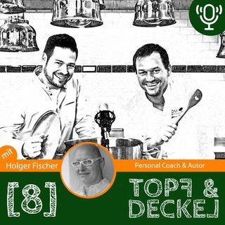 Topf & Deckel Folge 8 mit Holger Fischer