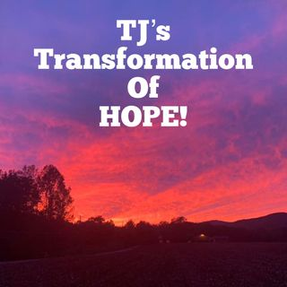 Episode 9 - TJ's Transformation Of Hope- suicidal ideation
