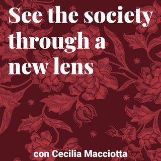 See the society through a new lens