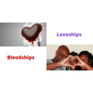 Bloodships vs. Loveships