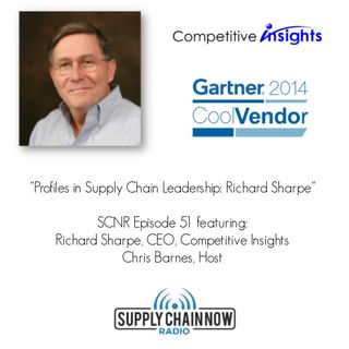 Supply Chain Now Radio Episode 51