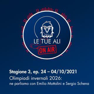 S3E24 - Olimpiadi invernali 2026: ne parliamo con Emilio Mottolini e Sergio Schena