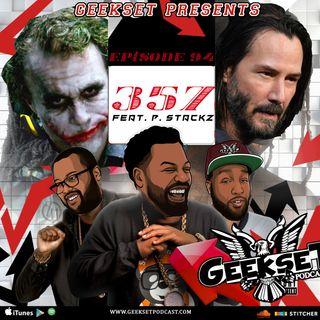 Geekset Episode 94: 357