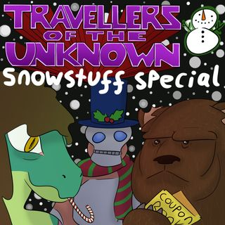 Holiday Special 2018: The Spirit of SnowStuffs