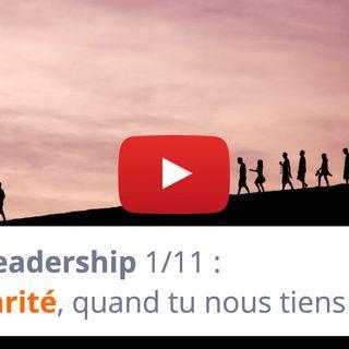 #155 - Leadership 1-11 : Exemplarité, quand tu nous tiens !