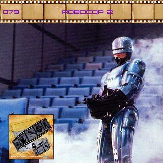 FF: 079: Robocop 2