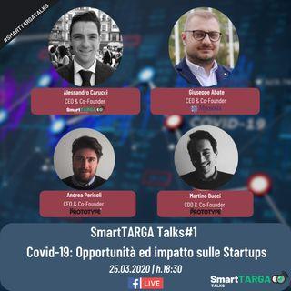 SmartTARGA Talks#1 | Covid-19: Opportunità ed impatto sulle Startups