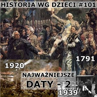 101 - Najważniejsze daty II
