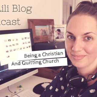 Being a Christian and quitting church
