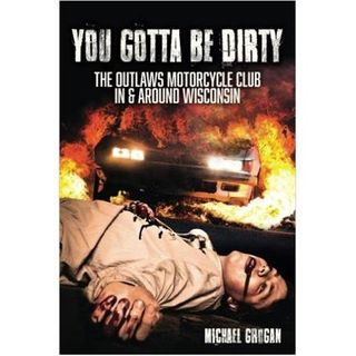 YOU GOTTA BE DIRTY-Michael Grogan