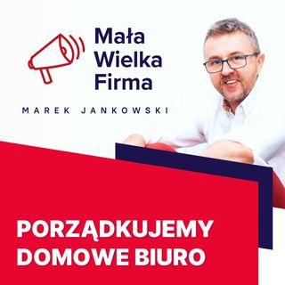 217: Porządki w domowym biurze – Alina Szklarska