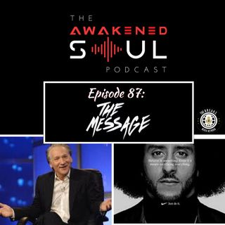 Episode 87: The Message