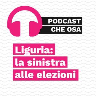 Liguria: la sinistra alle elezioni