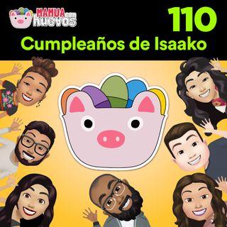 Feliz Cumpleaños Isaako Tapia - MCH #110