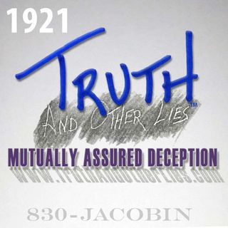 T^OL1921 / Mutually Assured Deception