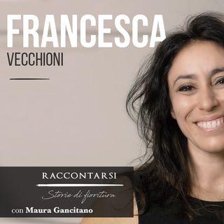 Francesca Vecchioni - #8 Raccontarsi: Storie di fioritura