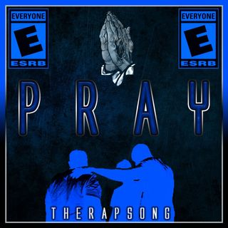 Pray (The Rap Song)