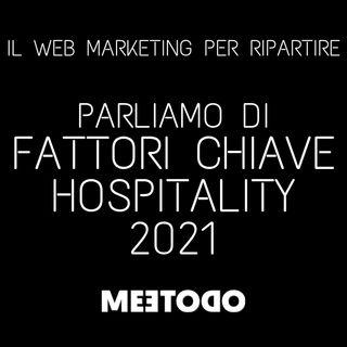 Fattori chiave per il settore Hospitality nel 2021