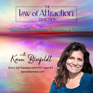 How do we build traction in creating the life of our dreams using the law of attraction?