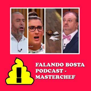 Falando Bosta Podcast - Marsterchef 2019