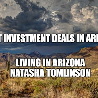 Best Investments TODAY in Arizona | Living in Arizona | Natasha Tomlinson
