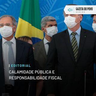 Editorial: Calamidade pública e responsabilidade fiscal