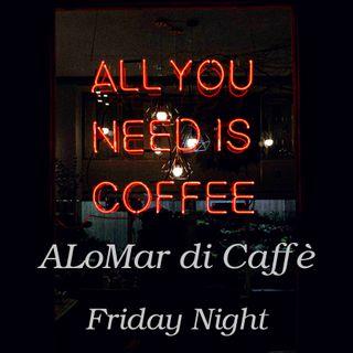 ALoMar di Caffe' - #OVULATION