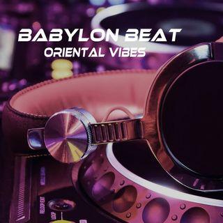 Babylon Beat - Oriental Vibes