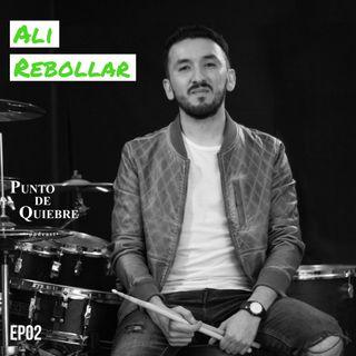 EP02 - Ali Rebollar | Profesionalizando tu Arte siendo Multidisciplinario |
